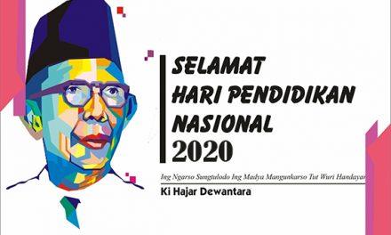 SELAMAT HARI PENDIDIKAN NASIONAL (HARDIKNAS 2 MEI 2020)